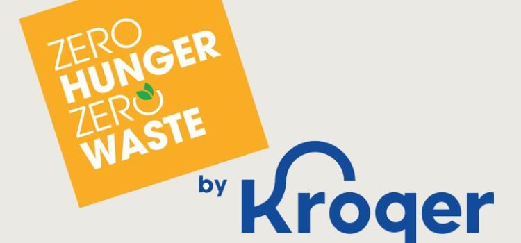 Kroger marks progress on Zero Hunger Zero Waste