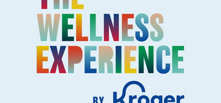 The Wellness Experience by Kroger and Jewel returns